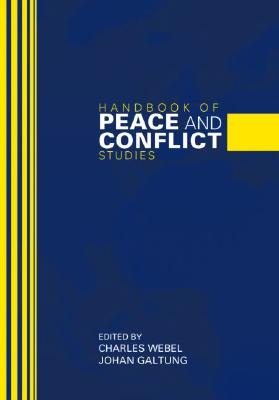 Handbook of Peace And Conflict Studies By Webel, Charles (EDT)/ Galtung, Johan (EDT)