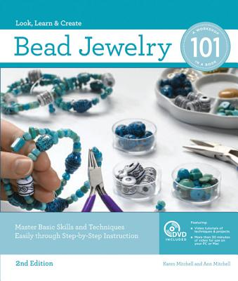 Bead Jewelry 101 By Mitchell, Karen/ Mitchell, Ann