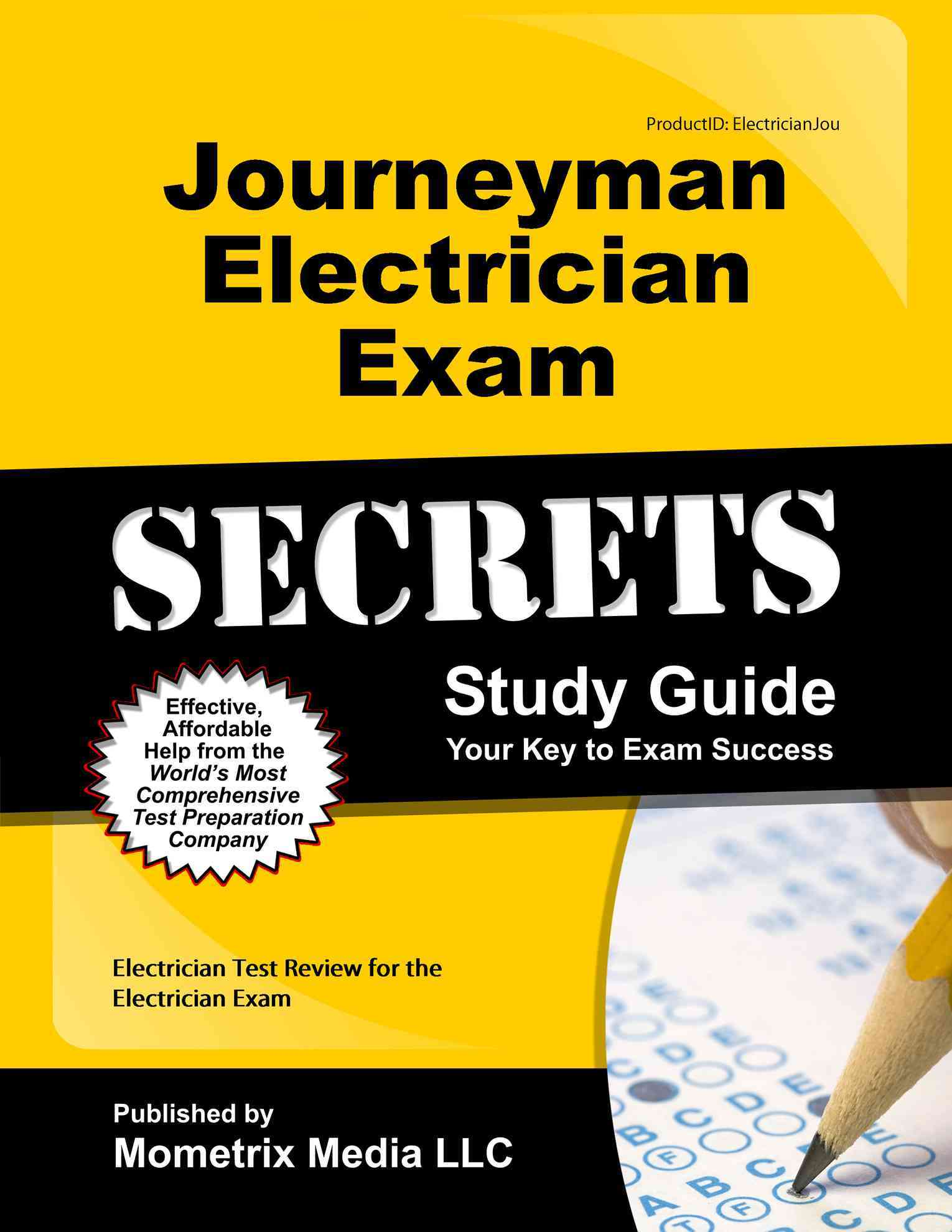 Journeyman Electrician Exam Secrets Study Guide By Electrician Exam Secrets (EDT) [Study Guide Edition]